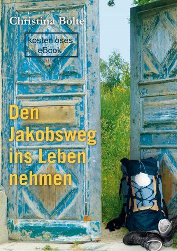 Buchcover Den Jakobsweg ins Leben nehmen